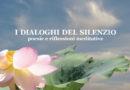 I dialoghi del silenzio. Il nuovo libro di Bruna Caroli