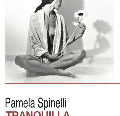 Tranquilla. Pamela Spinelli ospite della Fondazione Palmieri