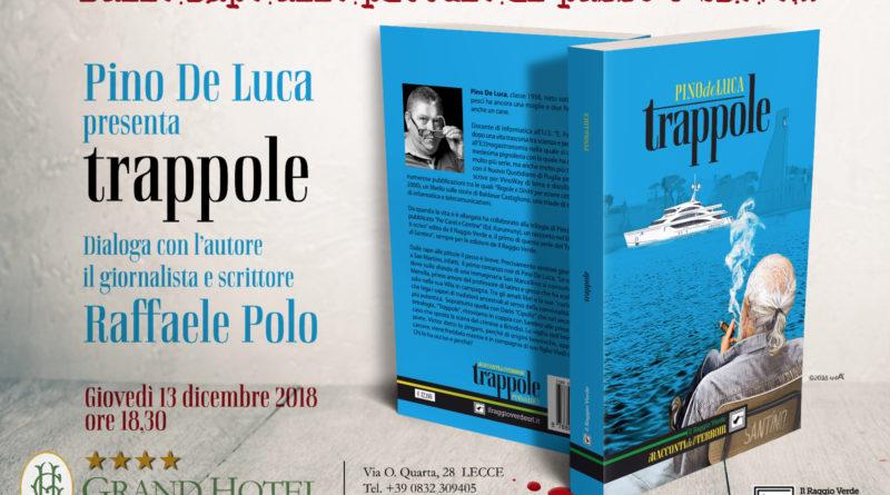Trappole. Sotto l'albero il nuovo noir di Pino De Luca