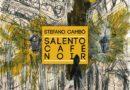 Salento Café Noir. Il nuovo romanzo di Stefano Cambò
